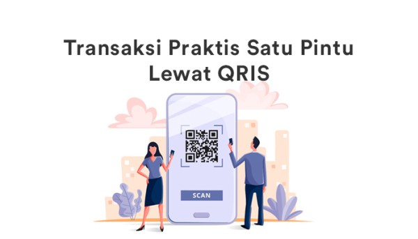Transaksi Praktis Satu Pintu Lewat QRIS QR Code