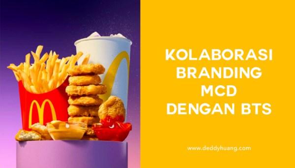 BTS Meals : Kolaborasi Branding McD dengan BTS