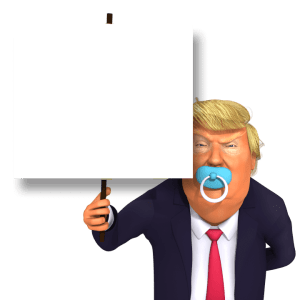 Holding an Empty Placeholder Toddler Trump 3d Caricature