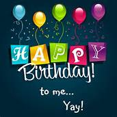 birthday to me