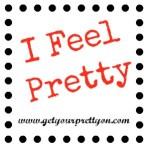 I-Feel-Pretty