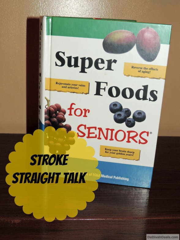 Super Foods Stroke Straight Talk