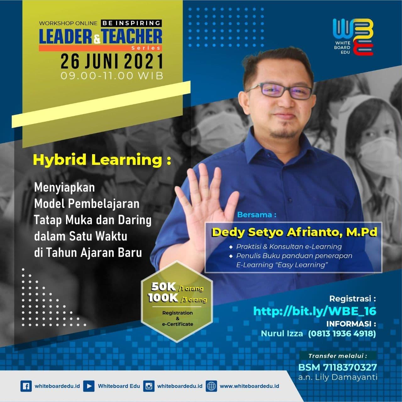 Webinar Hybrid Learning; Menyiapkan Model Pembelajaran Tahun Ajaran Baru