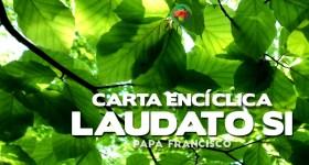 Conocer, reflexionar y orar con la Encíclica 'Laudato si' (Sesión III y final)