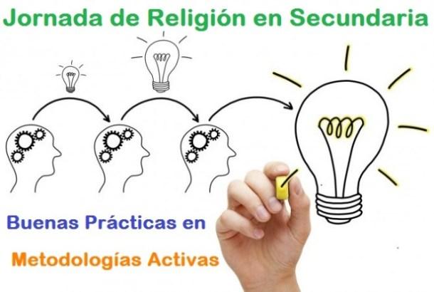 Jornada de Buenas Prácticas. Religión en Secundaria