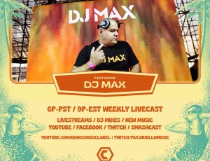 The Weekly Gathering with DJ MAX