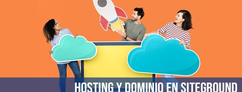 Hosting y Dominio Siteground