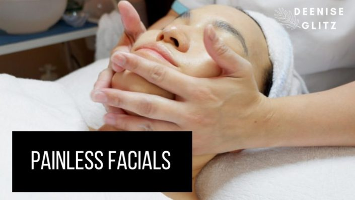 Painless Facials