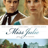 'Miss Julie' Trailer: Jessica Chastain & Colin Farrell Enter Strindberg's Universe