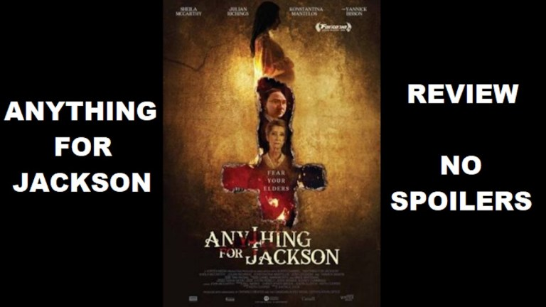 Review: 'Anything For Jackson' Is 'Quality Cult Cinema' From Director Justin G. Dyck