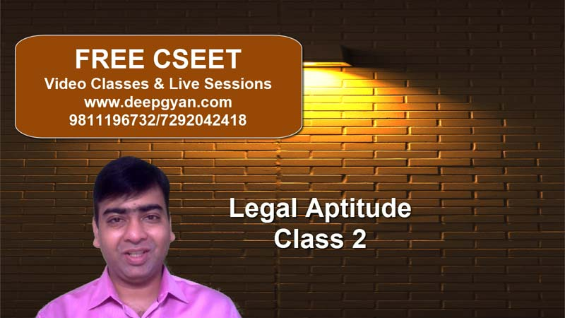 FREE CSEET Videos – Legal Aptitude Lectures – Class 2