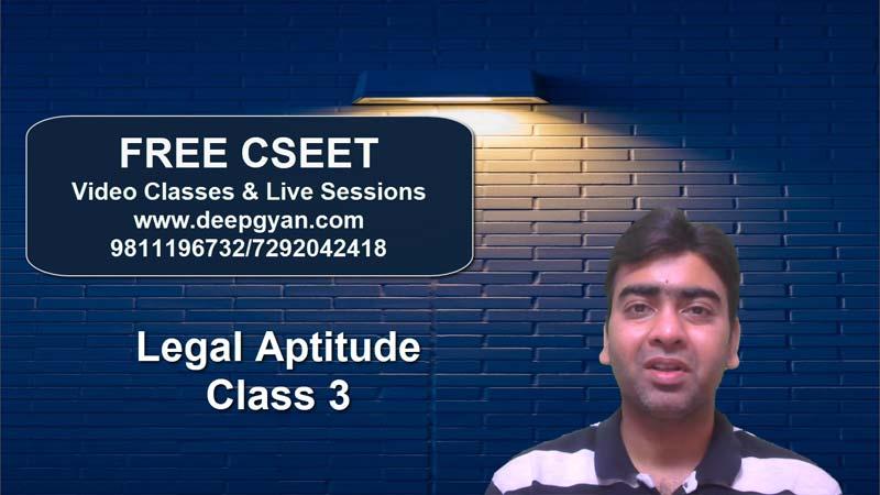 FREE CSEET Online Classes – Legal Aptitude Videos – Class 3