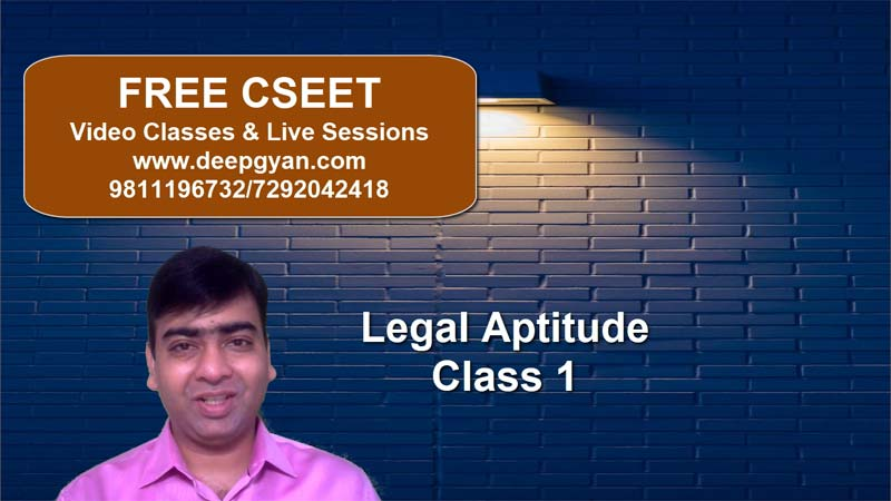 FREE CSEET Classes - Legal Aptitude Lectures - Class 1