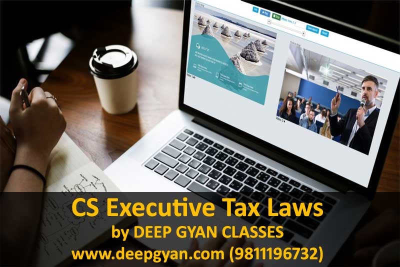CS Executive Tax Laws Online Video Lectures