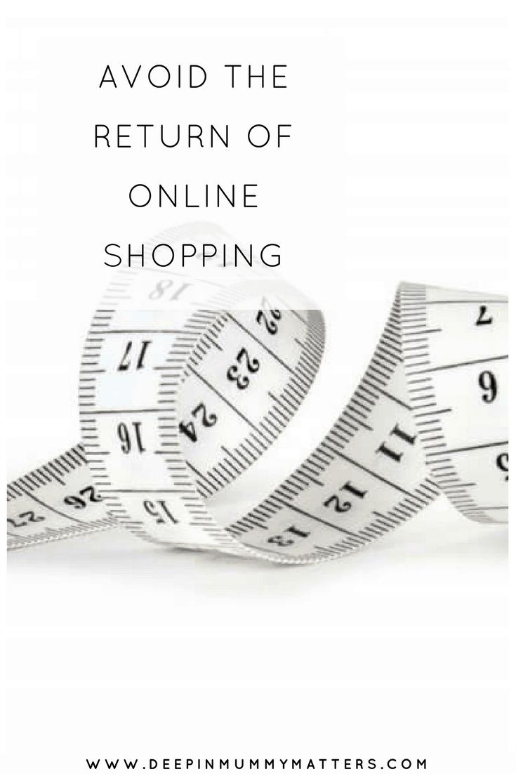 AVOID THE RETURN OF ONLINE SHOPPING