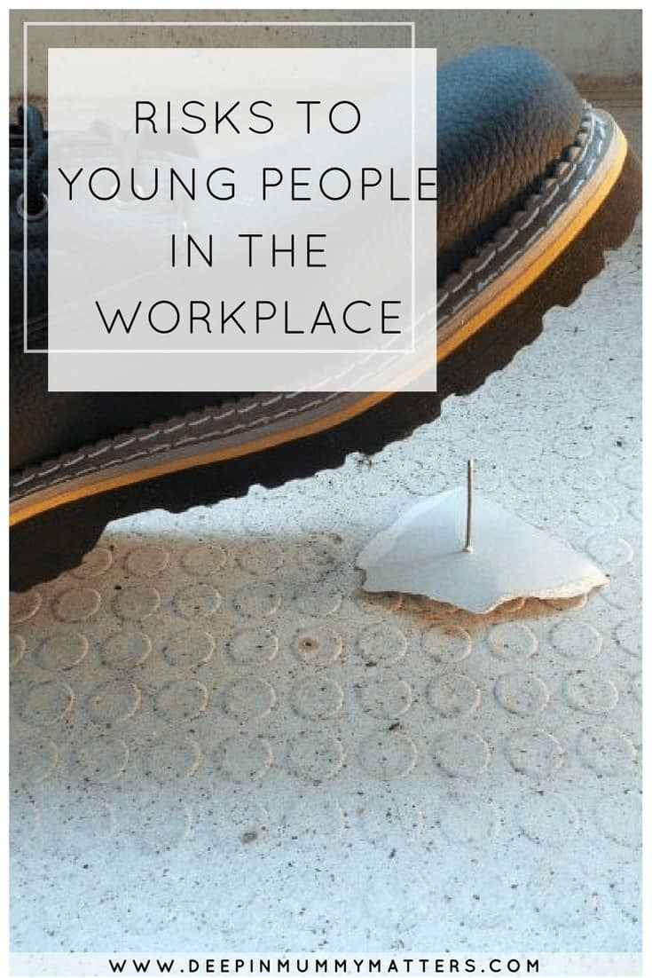 RISKS TO YOUNG PEOPLE IN THE WORKPLACE