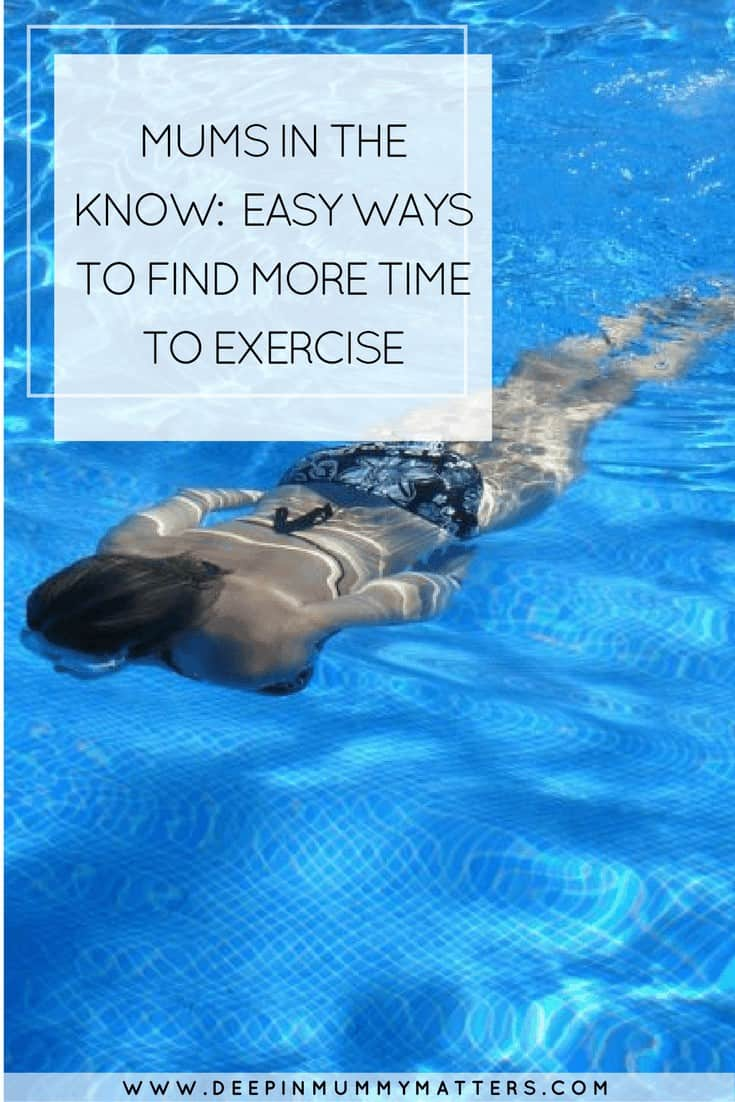 MUMS IN THE KNOW_ EASY WAYS TO FIND MORE TIME TO EXERCISE
