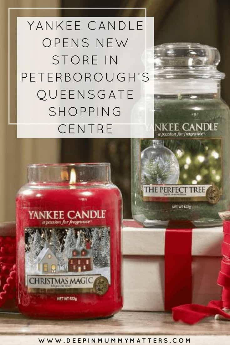 YANKEE CANDLE OPENS NEW STORE IN PETERBOROUGH'S QUEENSGATE SHOPPING CENTRE
