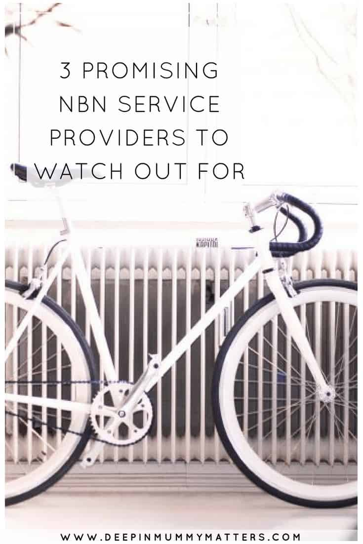 3 PROMISING NBN SERVICE PROVIDERS TO WATCH OUT FOR