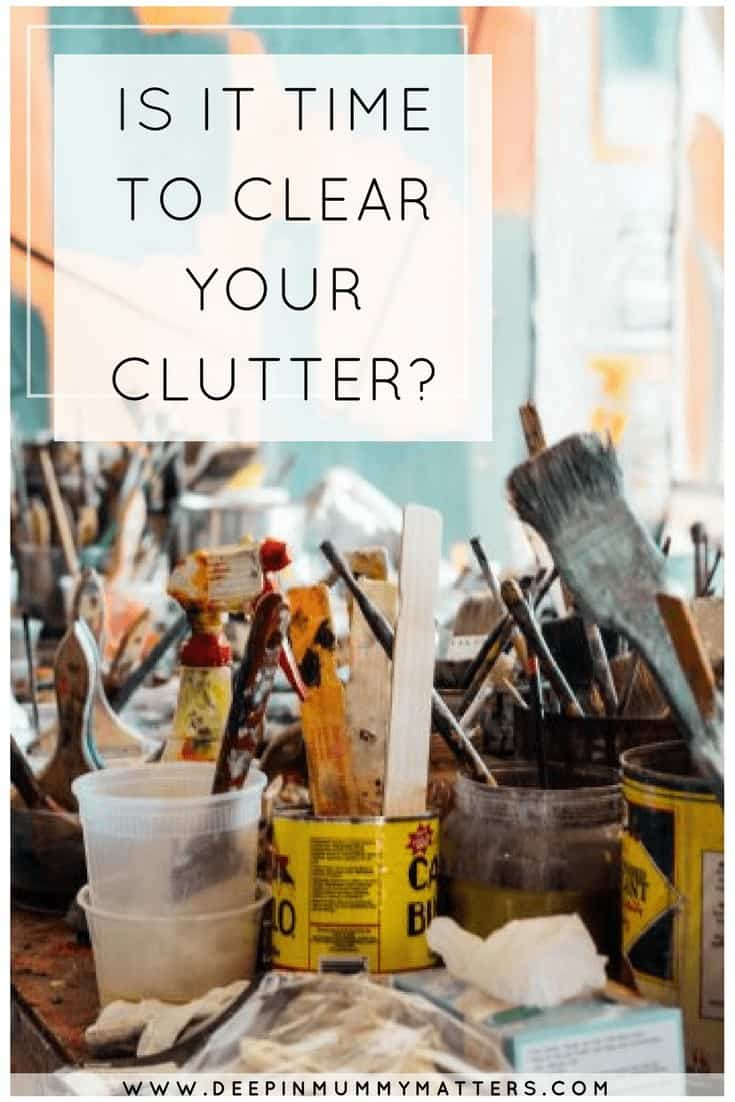 IS IT TIME TO CLEAR YOUR CLUTTER_