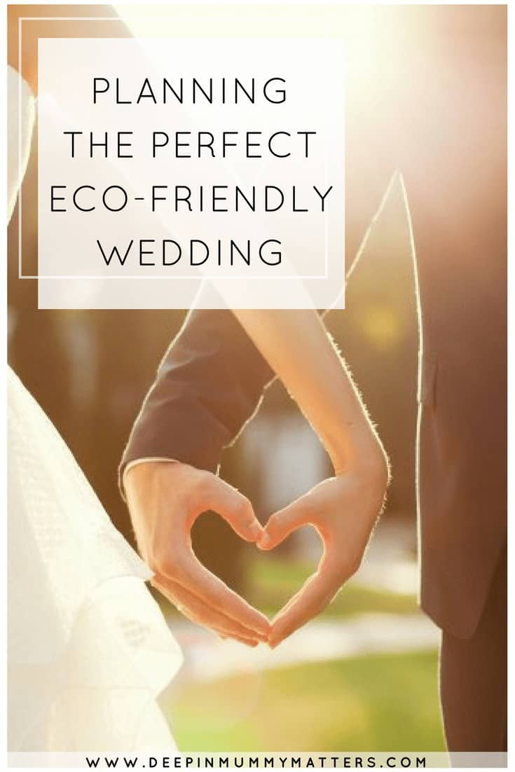 PLANNING THE PERFECT ECO-FRIENDLY WEDDING