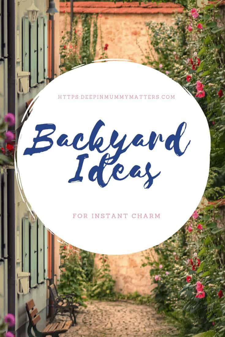 Backyard Ideas for Instant Charm