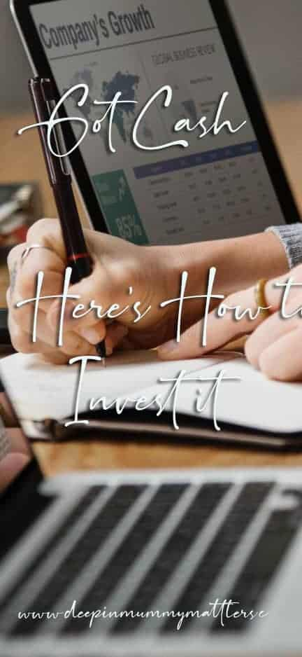 Got cash? Her's how to invest it