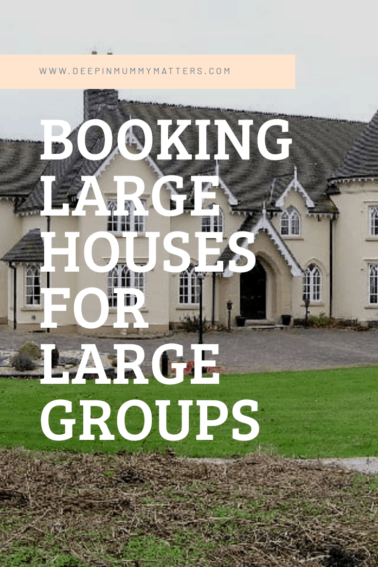 Booking large houses for large groups