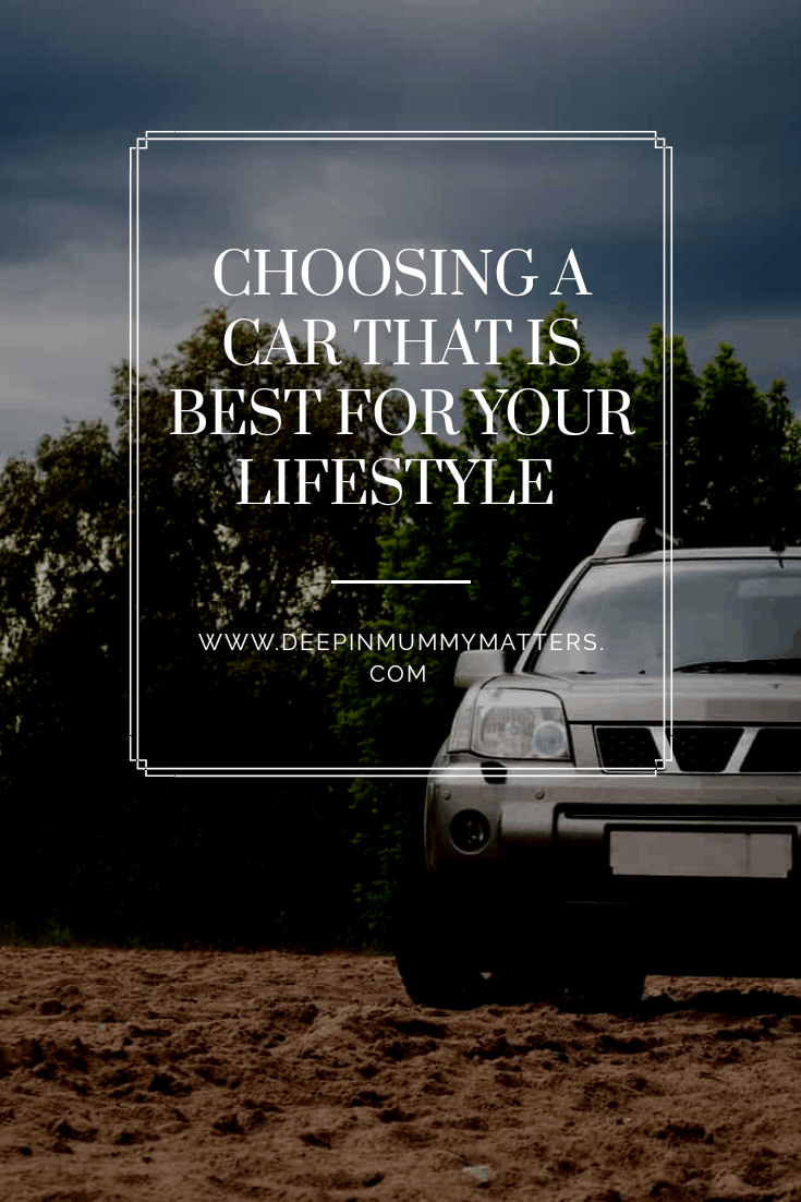Choosing a car that is best for your lifestyle