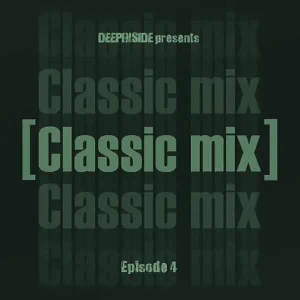 Classic Mix Episode 04