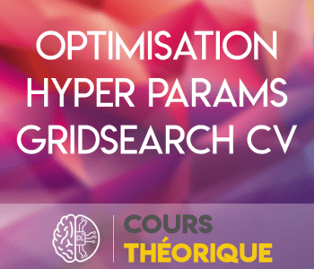 optimisation hyper parametres gridsearch cv