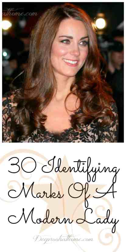 30 Identifying Marks Of A Modern Lady, mother, Duchess of Cambridge, modeling, kindness, courtesy, mother and daughter, social graces, manners, cultural niceties, lady-likeness, out of step, grace, fun, feminine design, dignity, ladylike, old-fashioned, pretty face, proper etiquette, courtesy, devotional, Rise Up Princess: 60 Days to Revealing Your Royal Identity, modern lady, honesty. think before you speak, steadfast, moral excellence, graciousness, self-awareness, boundaries, gift-giver, leadership, wise words, justice, peacemaker, discipline, genuine interest, appearance, original, hospitable, humble, honoring, kind, inclusive, adaptable, hygiene, health, teachable, good listener, noble, truth-seeker, class, Creator, identity, strength, vision, Kate Middleton, Duchess, prayer,