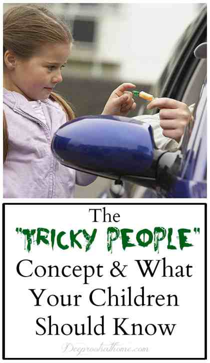 """""""Tricky People"""": What Your Kids Need To Know In This Culture, stay safe rules, building confidence, concept for kids, young children, candy from strangers, Ann Landers quote, successful human beings, teaching kids, be aware, deceit, trickery, safety, lessons for children, understanding, sneaky people, ruptured ovarian cyst, school, real-world experience, perverted strangers, save a life, hooligans, backstory, family training, creeps, Pattie Fitzgerald, Safe Ever After, life-saving information, tips, rules,knowledge is power, empowering kids, family meeting, identifying tricky people, making you uncomfortable, boss of your body, kid-friendly, Super Duper Safety School, child-friendly, common sense, mother, teacher,"""