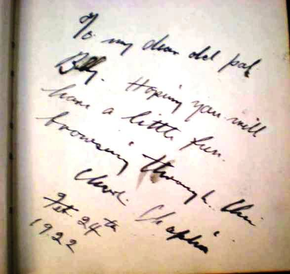 """From a first edition of My Trip Abroad, a signed inscription by Charlie Chaplin on the recto of the frontispiece photograph: """"To my dear old pal Billy. Hoping you will have a little fun browsing through this. Charlie Chaplin, Feb. 24th 1922."""""""