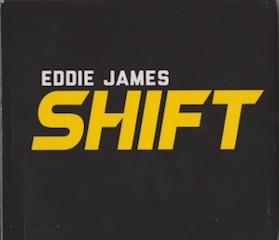 eddie-james-shift