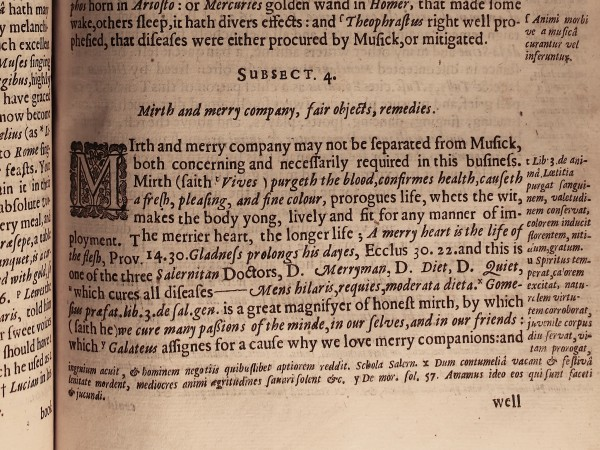 'Mirth and merry company may not be separated from Musik, both concerning and necessarily required in this business.': from the original text of Burton's Anatomy of Melancholy