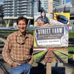 Michael Ableman, Co-founder of Sole Food Street Farms, an urban farming social enterprise in Vancouver, Canada. Photo courtesy of Sole Food Street Farms.