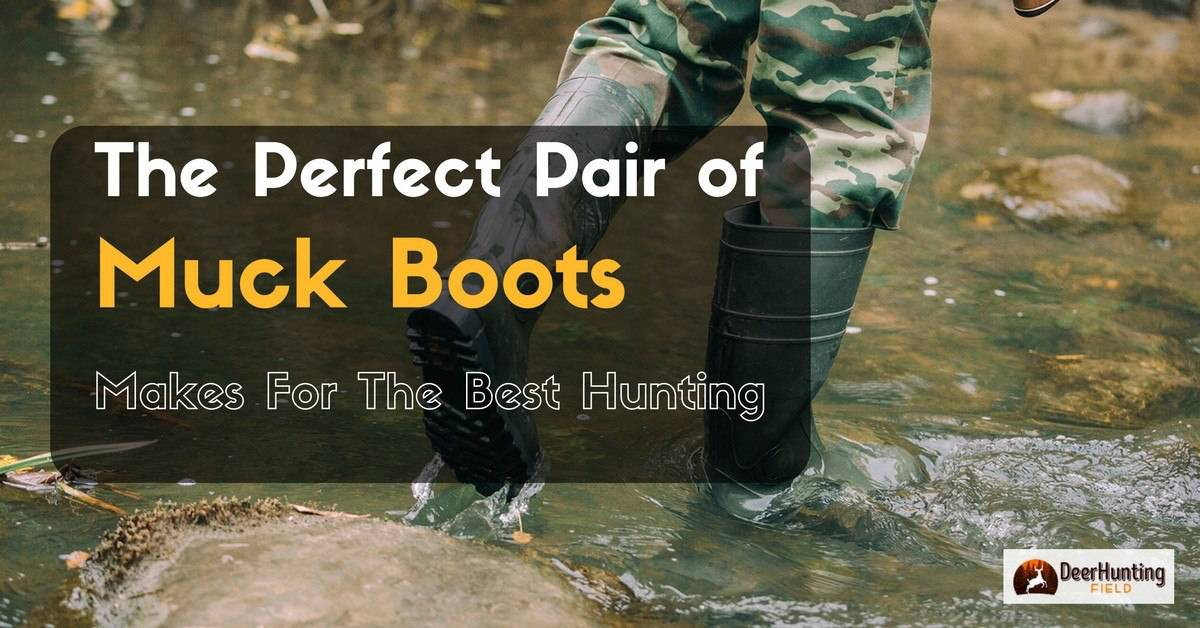 best muck boots for hunting