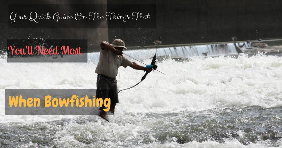 How to bowfishing