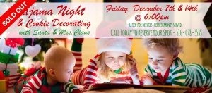 Pajama Night & Cookie Decorating with Santa & Mrs. Claus