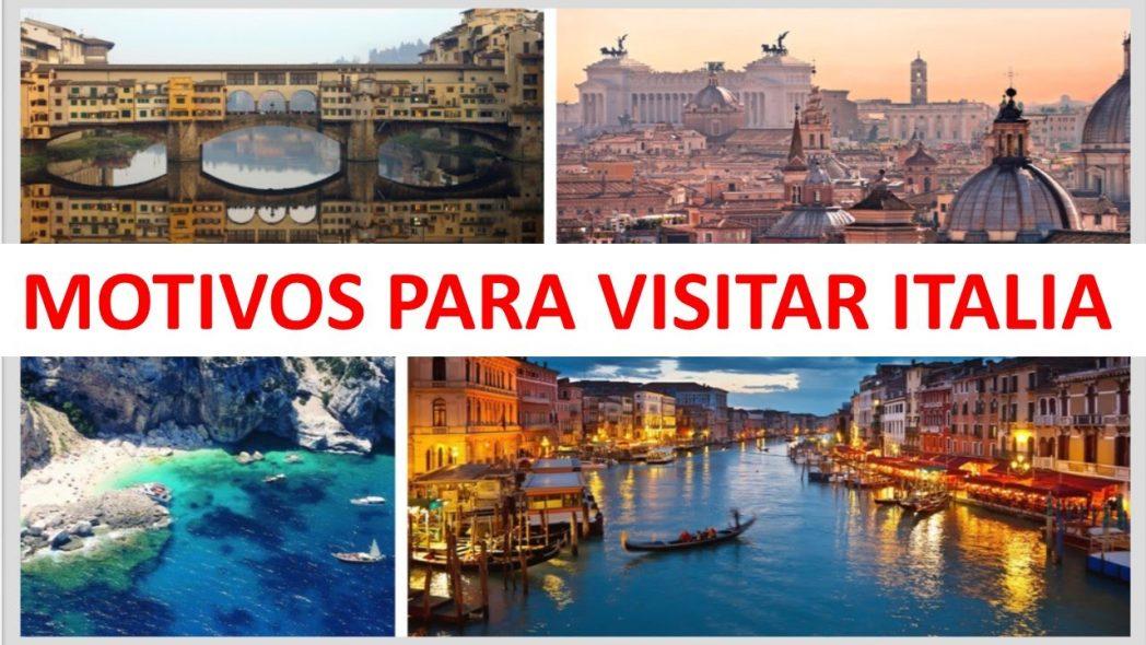 Los mejores motivos para visitar Italia.