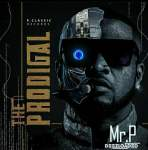 Mr P – The Prodigal [Full Album]