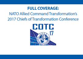 Full Coverage: NATO ACT's 2017 Chiefs of Transformation Conference
