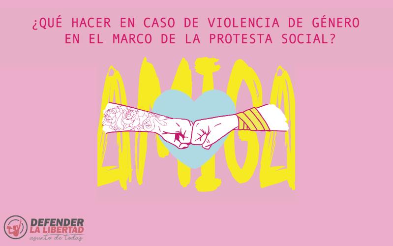 ¿Qué hacer en caso de violencia de género en el marco de la Protesta Social?