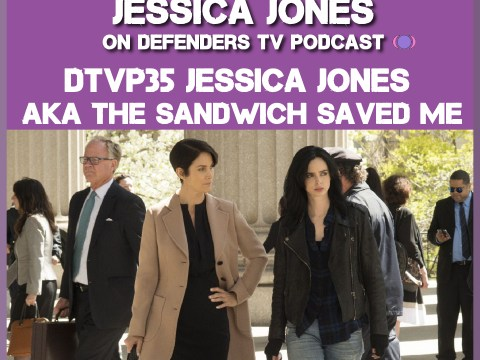 DTVP34 Jessica Jones S01E05 AKA The Sandwich Saved Me Podcast