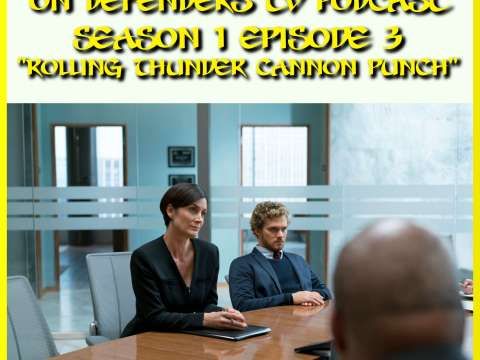 Iron Fist Episode 3 Review