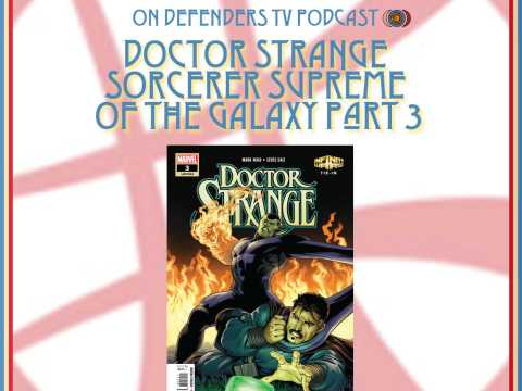 Doctor Strange Sorcerer Supreme of The Galaxy Part 3 Review