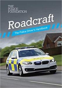 Advanced driving Roadcraft the police drivers handbook