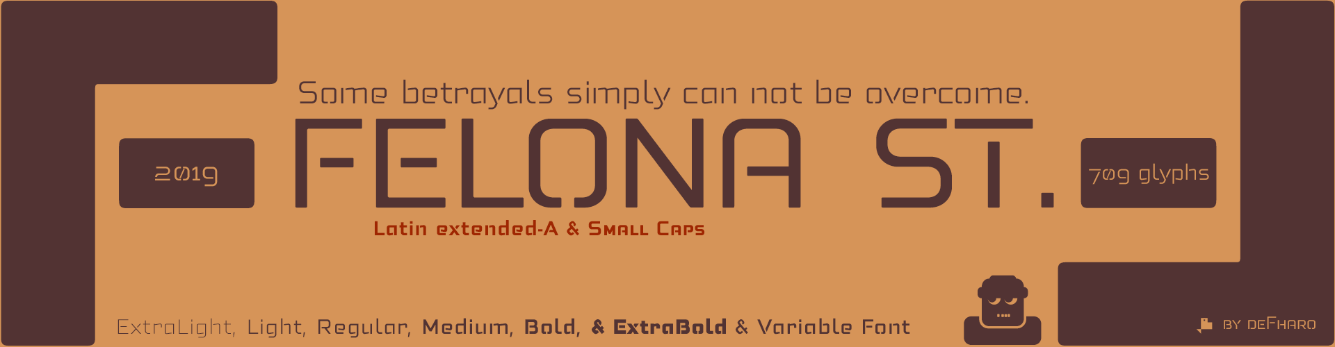 Felona st. 6 fonts neo-stencil. Some betrayals simply can not be overcome.