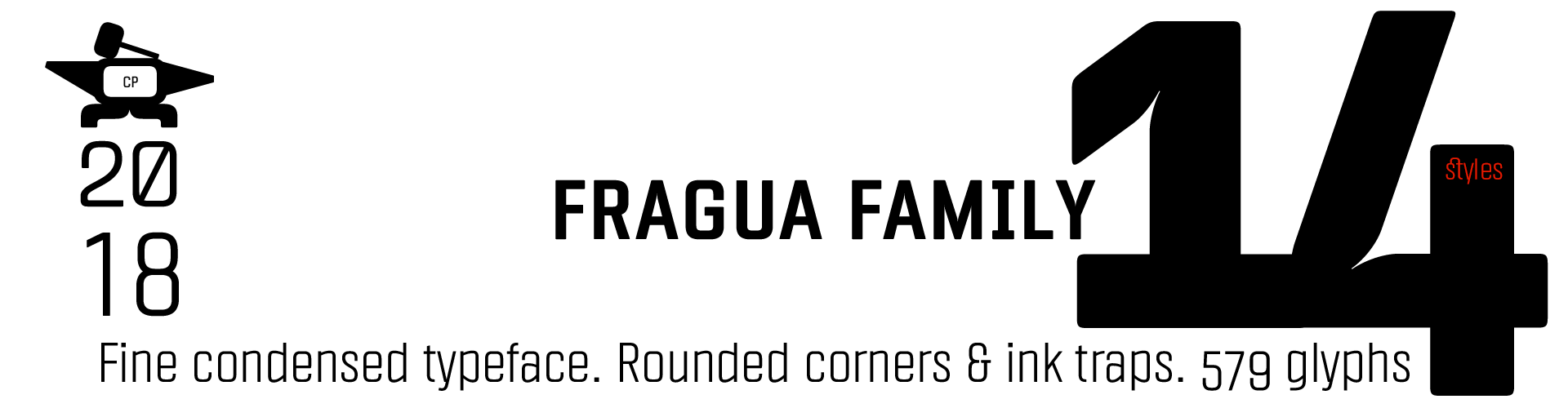 Fragua Geometric Sans Typeface. 14 styles